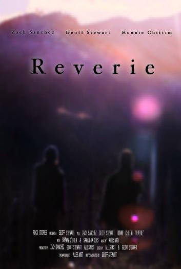 'Reverie' (83 Min.) Starring Zach Sanchez, 'World's Greatest Dad' (Robin Williams, Bobcat Goldthwait)