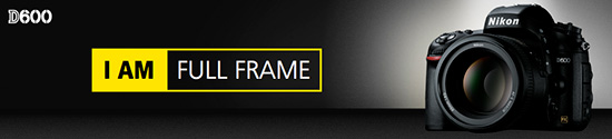 I am full frame Nikon1 Nikon D600 pre order options