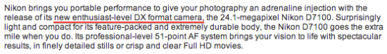 Nikon D7100  enthusiast DX camera