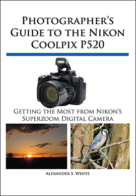Photographer-Guide-to-the-Nikon-Coolpix-P520-book