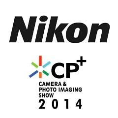 Nikon at 2014 CP+