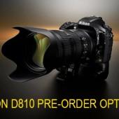 Nikon D810 pre-order options