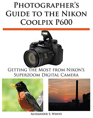 Photographer's-Guide-to-the-Nikon-Coolpix-P600-book