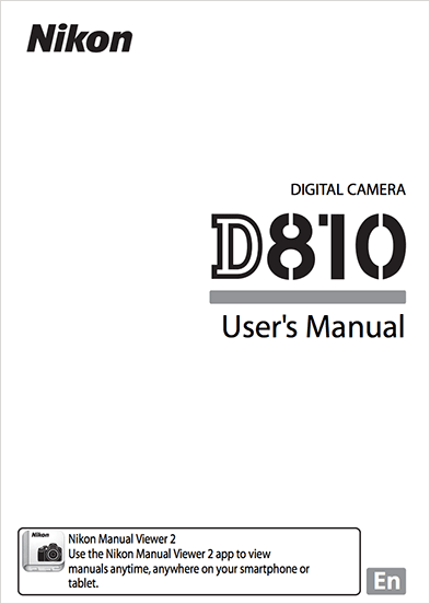 Nikon D810 user's manual available for download - Nikon Rumors