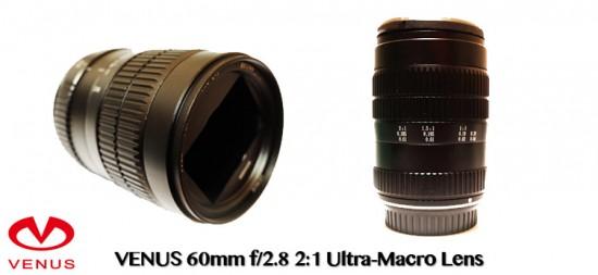 Venus Optics 60mm f:2.8 Ultra-Macro lens with infinity focus