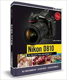 NIKON D810 - Für bessere Fotos von Anfang an