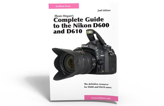 Thom-Hogan-Nikon-D600-D610-guide-book
