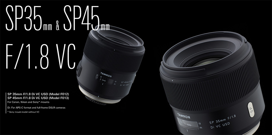 Tamron SP 35mm and 45mm f/1.8 Di VC USD lenses for Nikon F mount ...