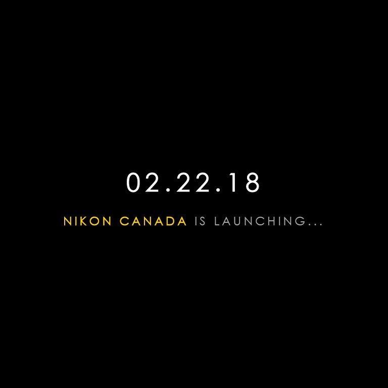 Nikon Canada teaser for 02 22 18 (new Nikon TV?) - Nikon Rumors