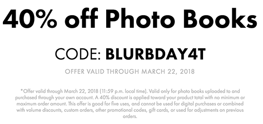 Three days only at Blurb: 40% off photo books with coupon code BLURBDAY4T (valid: 03/18/2018 - 03/22/2018).