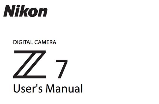 Nikon Z7, FTZ manuals now available for download - Nikon Rumors