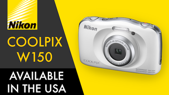 Nikon Coolpix W150 waterproof and shockproof camera announced for US market