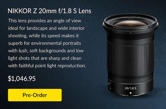 The new Nikon Nikkor Z 20mm f/1.8 S lens is now shipping in Canada