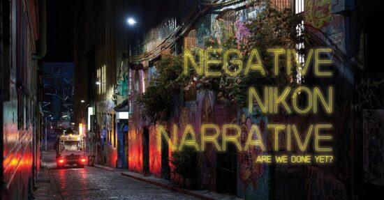 The negative Nikon narrative – will it end? (opinion piece/video by Matt Irwin)