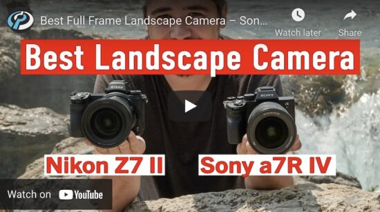 Dpreview compares the Nikon Z7II and the Sony a7R IV as the best landscape camera, and the winner is…